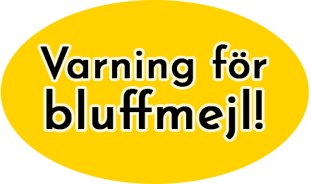 Varning för bluffmejl